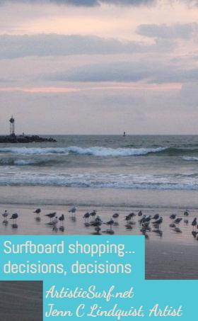 Surfboard Shopping, part2